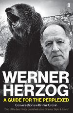 Werner Herzog – A Guide for the Perplexed