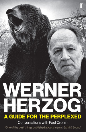 Werner Herzog     A Guide for the Perplexed