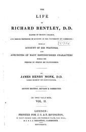 The Life of Richard Bentley: With an Account of His Writings and Anecdotes of Many Distinguished Characters During the Period in which He Flourished, Volume 2