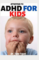 Attention to ADHD for Kids