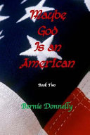 Maybe God Is an American