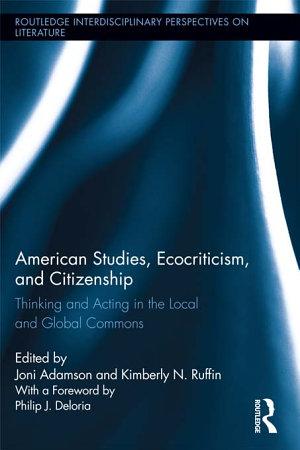 American Studies  Ecocriticism  and Citizenship PDF