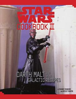 The Star Wars Cookbook II Book