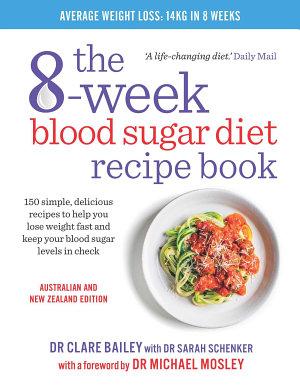 The 8 Week Blood Sugar Diet Recipe Book