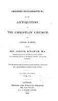 Origines Ecclesiasticae or the Antiquities of the Christian Church and other Works PDF