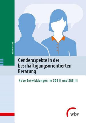 Genderaspekte in der besch  ftigungsorientierten Beratung PDF