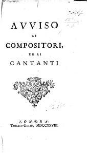 Avviso ai compositori, ed ai cantanti. [By G. Riva.]