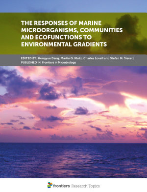 The Responses of Marine Microorganisms, Communities and Ecofunctions to Environmental Gradients