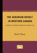 The Agrarian Revolt in Western Canada PDF