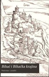 Bihać i Bihaćka krajina: mjestopisne i poviestne crtice sa jednom zemljopisnom kartom i sa četrnaest slika
