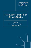 The Palgrave Handbook of Olympic Studies PDF