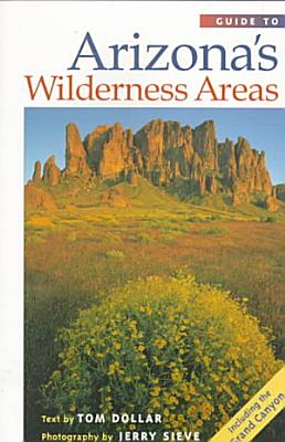 Guide to Arizona s Wilderness Areas