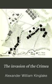 The Invasion of the Crimea: Its Origin, and an Account of Its Progress Down to the Death of Lord Raglan: Volume 2