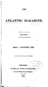 The Atlantic Magazine: Volume 1