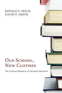 Old School  New Clothes Book
