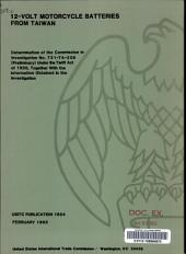 12-volt motorcycle batteries from Taiwan: determination of the Commission in investigation no. 731-TA-238 (preliminary) under the Tariff Act of 1930, together with the information obtained in the investigation