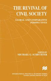 The Revival of Civil Society: Global and Comparative Perspectives