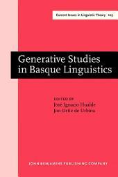 Generative Studies in Basque Linguistics