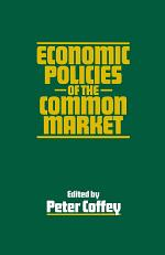 Economic Policies of the Common Market