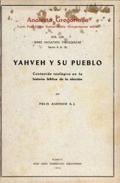 Yahveh y su pueblo: contenido teológico en la historia bíblica de la elección