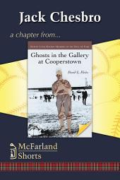 Jack Chesbro: A Chapter from Ghosts in the Gallery at Cooperstown