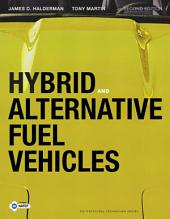 Hybrid and Alternative Fuel Vehicles: Edition 2