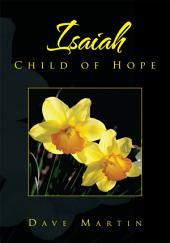 Isaiah: Child of Hope