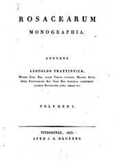 Rosacearum monographia: 1. Contines familiae rosacearum, generis rosae series V primarias. 1823