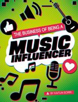 The Business of Being a Music Influencer PDF