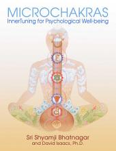 Microchakras: InnerTuning for Psychological Well-being