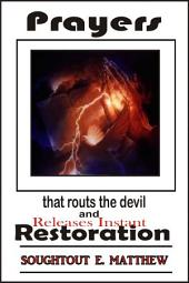 Prayers that routs the devil and Releases Instant Restoration