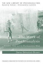 The Work of Psychoanalysis