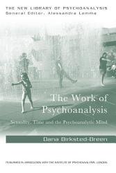 The Work Of Psychoanalysis Book PDF