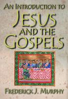 An Introduction to Jesus and the Gospels PDF