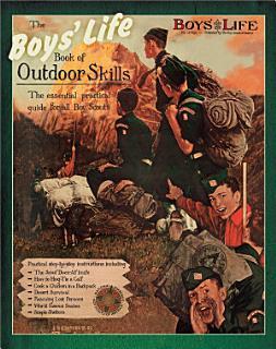 Boys  Life Book of Outdoor Skills Book