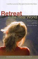 Retreat in the Real World PDF