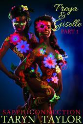 Freya & Giselle, Part 1