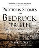 Precious Stones and Bedrock Truth