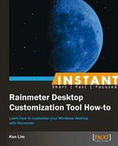 Instant Rainmeter Desktop Customization Tool How-to