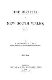 The Minerals of New South Wales, Etc