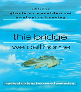 this bridge we call home Book
