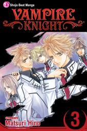 Vampire Knight: Volume 3