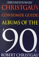 Christgau s Consumer Guide  Albums of the  90s PDF