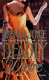 Deadly Desire: A Francesca Cahill Novel