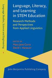 Language, Literacy, and Learning in STEM Education: Research Methods and Perspectives from Applied Linguistics