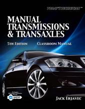 Today's Technician: Manual Transmissions and Transaxles: Edition 5