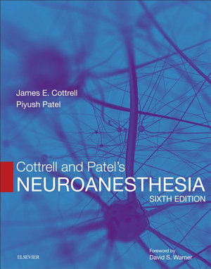 Cottrell and Patel   s Neuroanesthesia E Book PDF