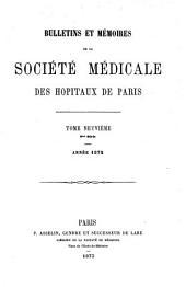 Bulletins Et Mémoires de la Société Médicale Des Hôpitaux de Paris: Volume 2; Volume 9