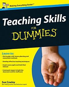 Teaching Skills For Dummies PDF