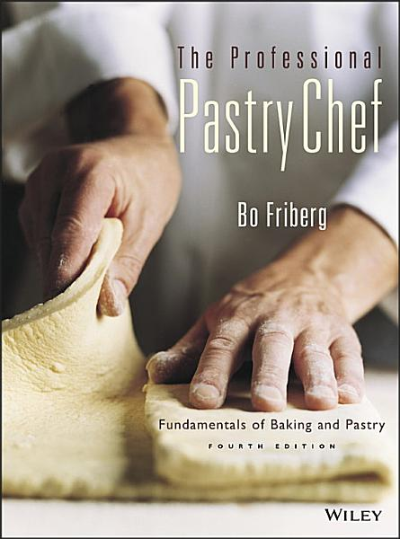 The Professional Pastry Chef